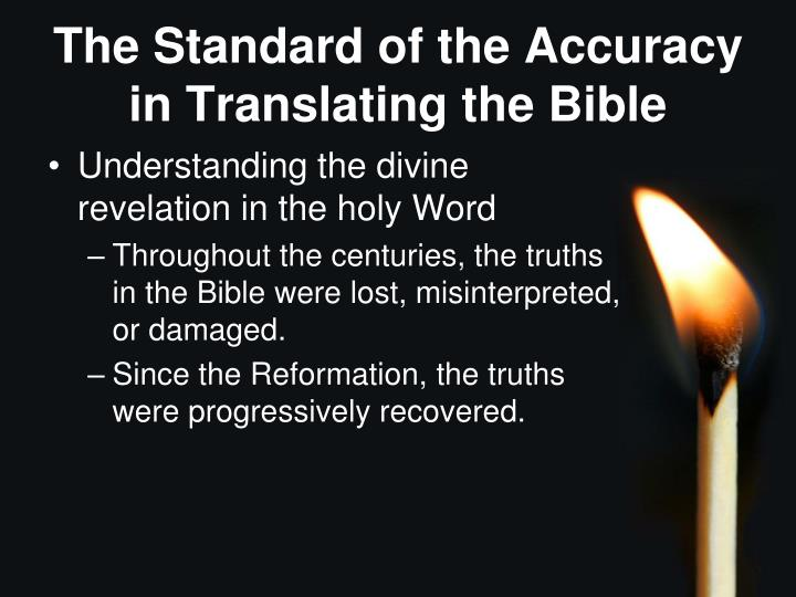 The Standard of the Accuracy in Translating the Bible