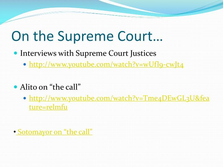 On the Supreme Court…