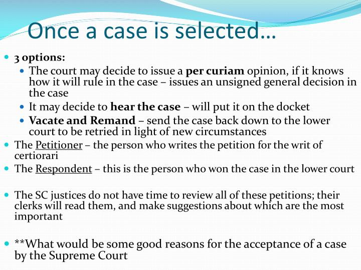 Once a case is selected…