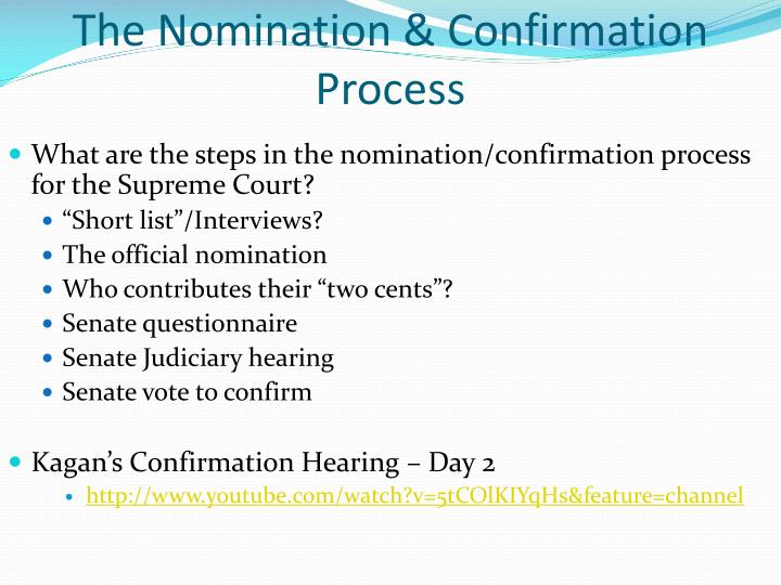 The Nomination & Confirmation Process