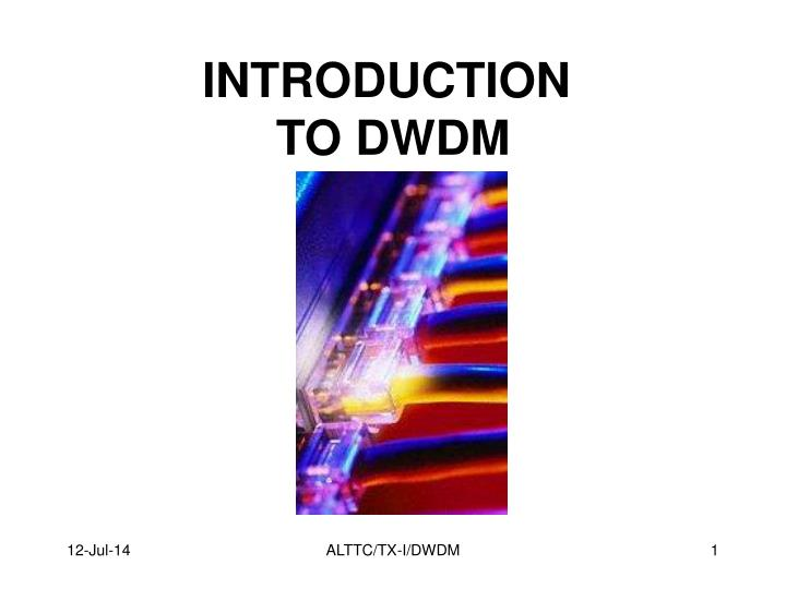 Introduction to dwdm