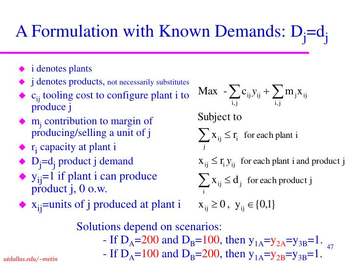A Formulation with Known Demands: