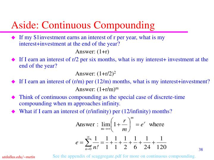 Aside: Continuous Compounding