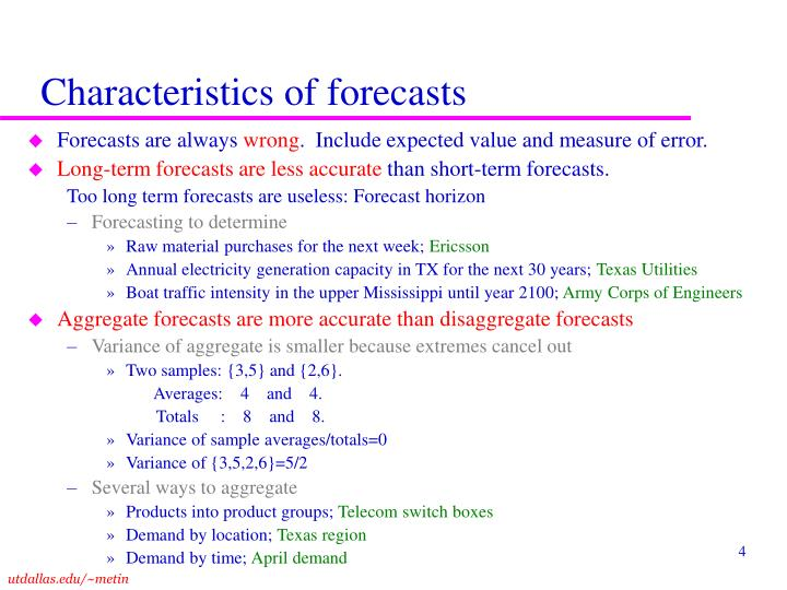 Characteristics of forecasts