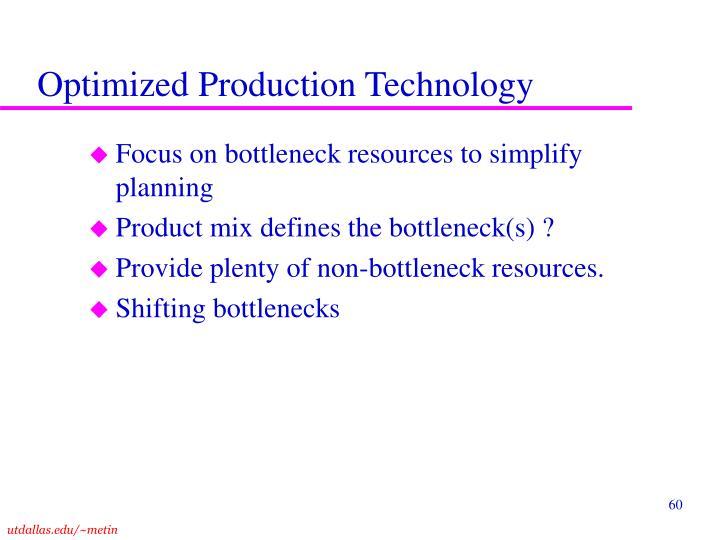 Optimized Production Technology