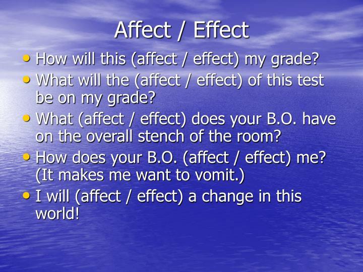Affect / Effect