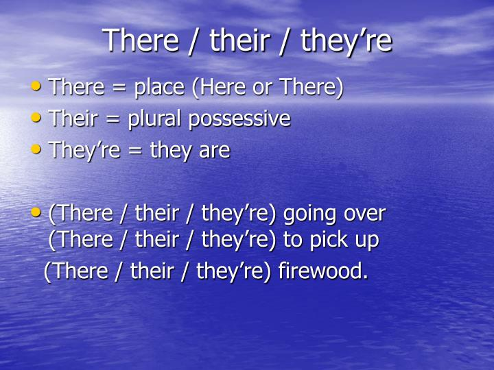 There / their / they're