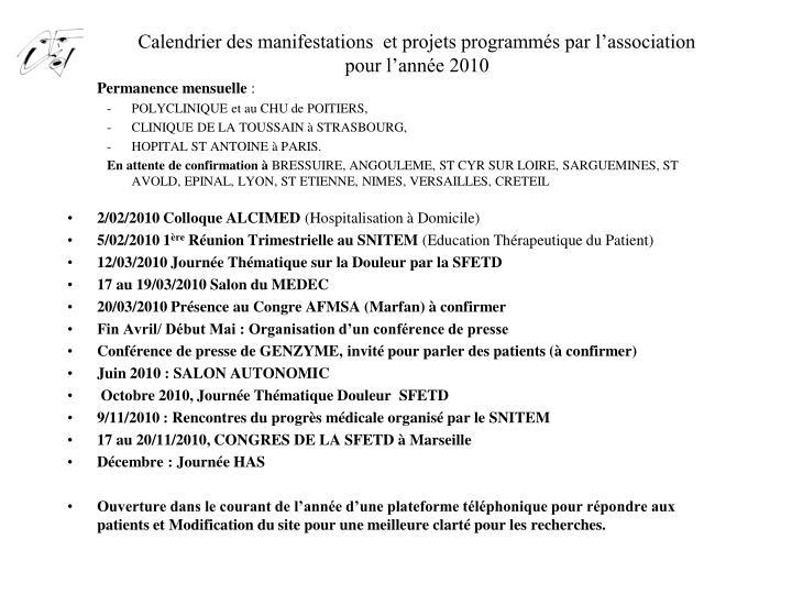 Calendrier des manifestations  et projets programmés par l'association pour l'année 2010