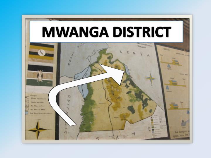 MWANGA DISTRICT