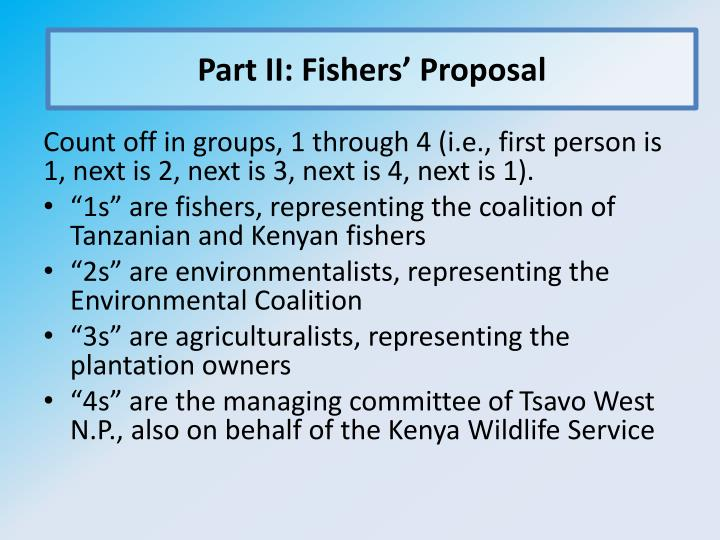 Part II: Fishers' Proposal