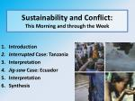 sustainability and conflict t his morning and through the week