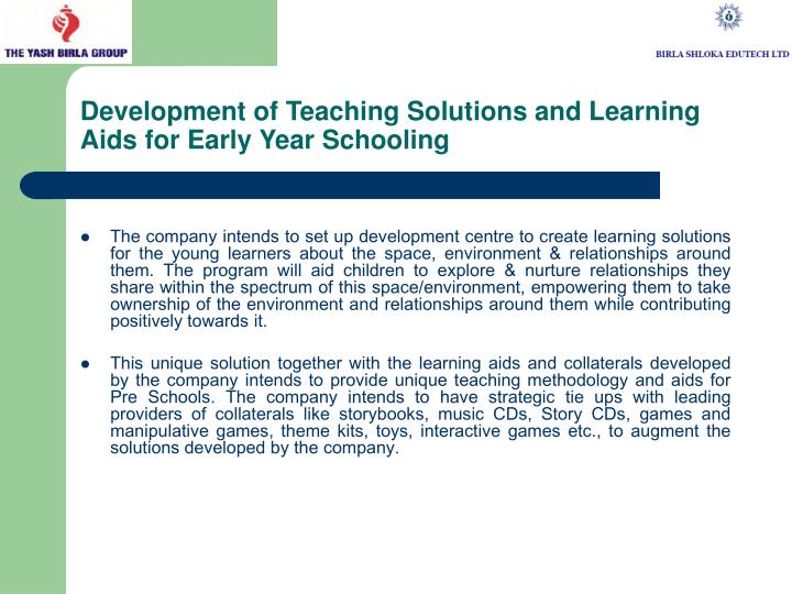 Development of Teaching Solutions and Learning Aids for Early Year Schooling