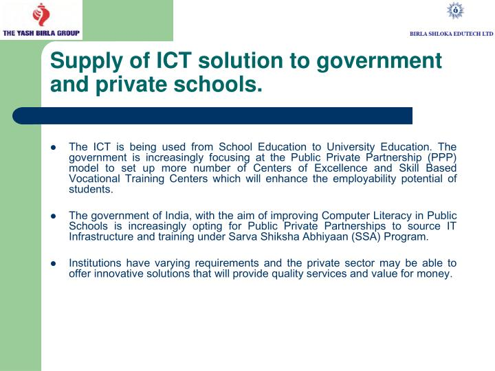 Supply of ICT solution to government and private schools.