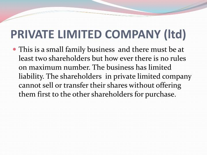 PRIVATE LIMITED COMPANY (ltd)
