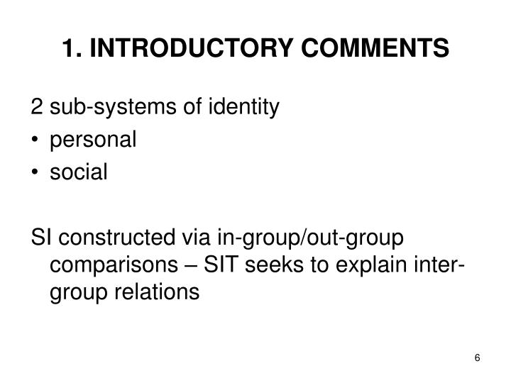 1. INTRODUCTORY COMMENTS