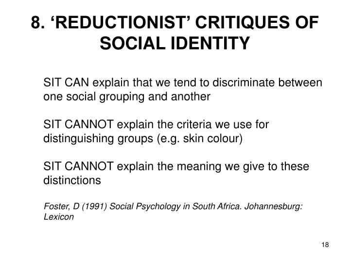8. 'REDUCTIONIST' CRITIQUES OF SOCIAL IDENTITY