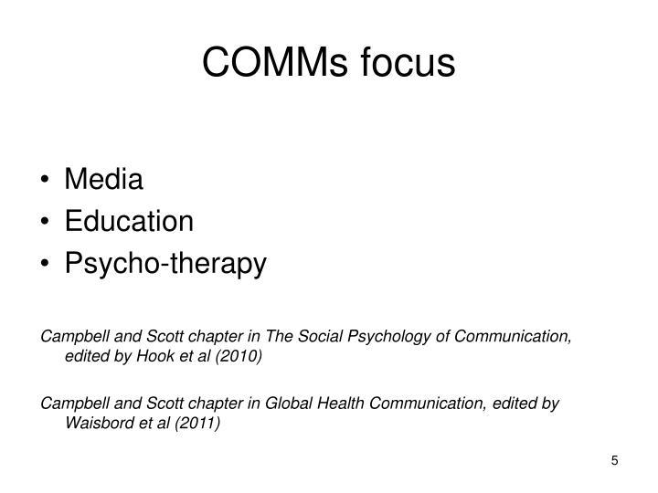 COMMs focus