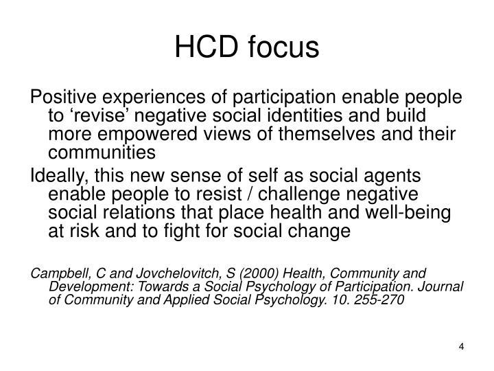 HCD focus