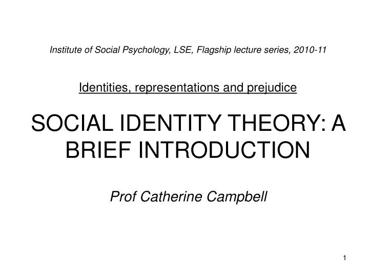 Institute of Social Psychology, LSE, Flagship lecture series, 2010-11