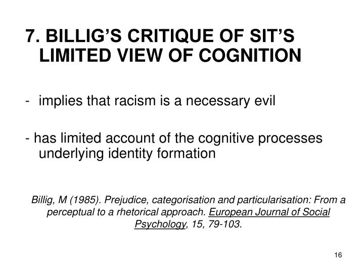 Billig, M (1985). Prejudice, categorisation and particularisation: From a perceptual to a rhetorical approach.