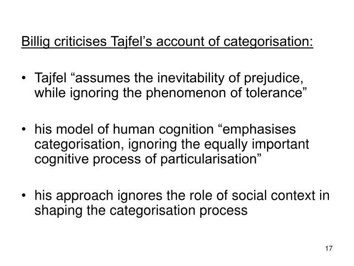 Billig criticises Tajfel's account of categorisation: