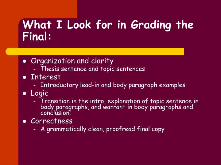 What I Look for in Grading the Final: