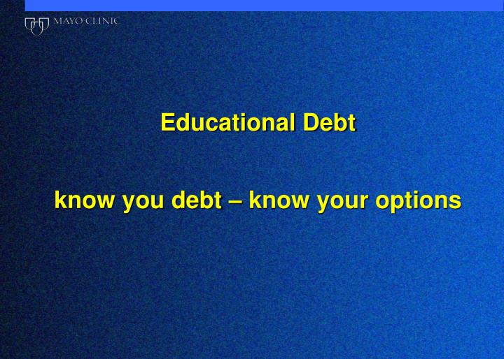 Educational Debt