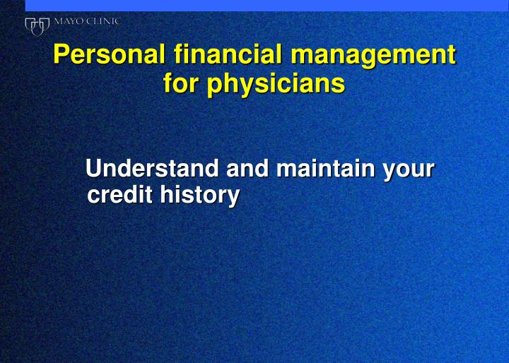 Personal financial management for physicians