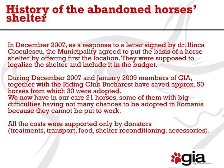 History of the abandoned horses' shelter