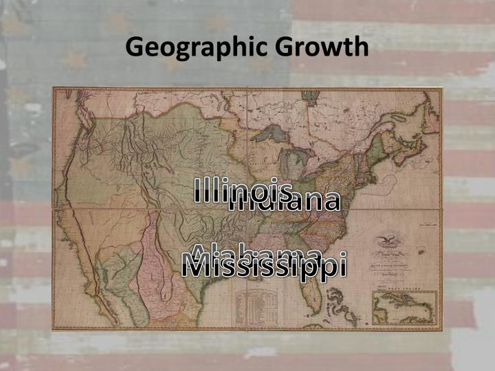 Geographic Growth