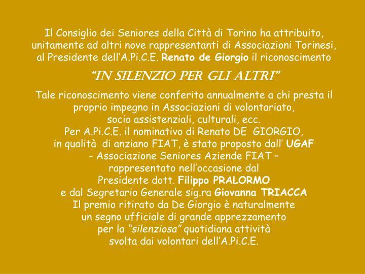 Il Consiglio dei Seniores della Città di Torino ha attribuito,