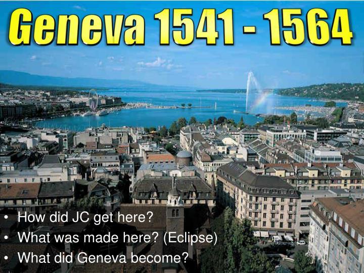 Geneva 1541 - 1564
