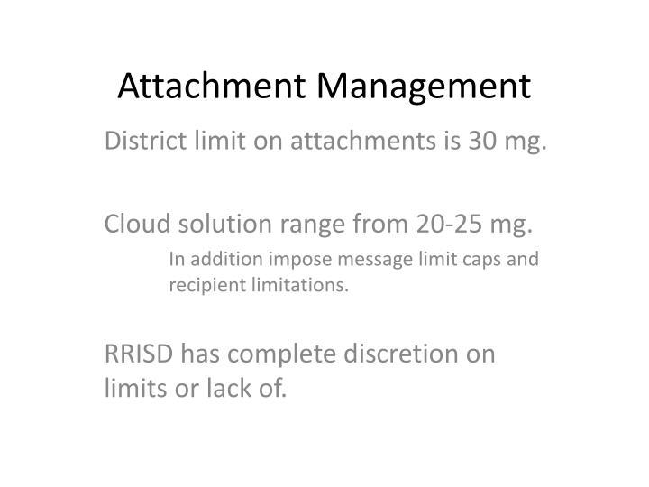 Attachment Management