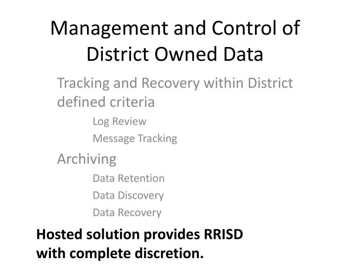 Management and Control of District Owned Data