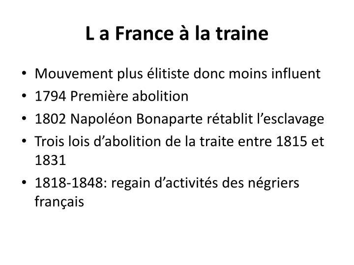 L a France à la traine