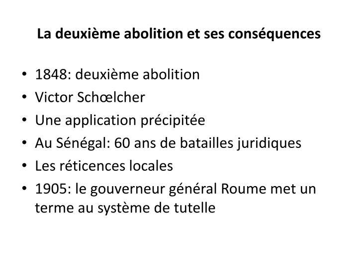 La deuxième abolition et ses conséquences