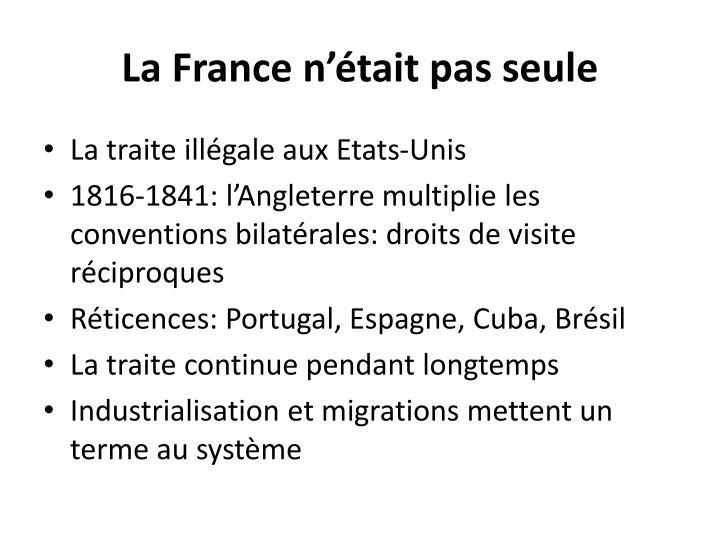 La France n'était pas seule