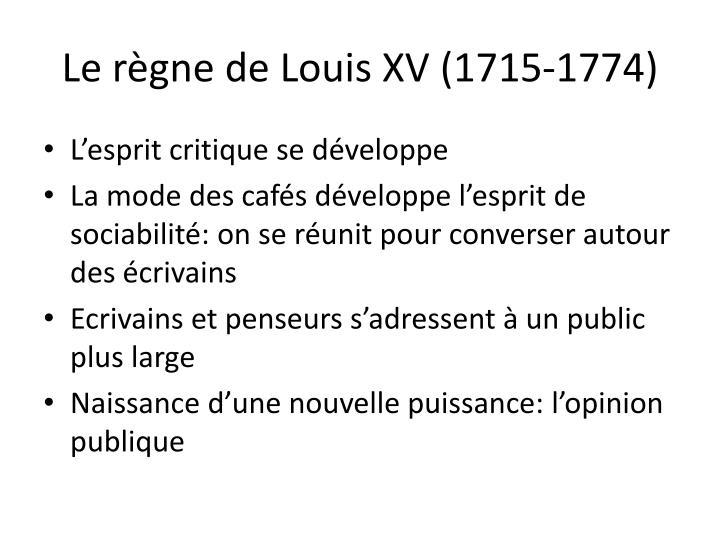 Le règne de Louis XV (1715-1774)