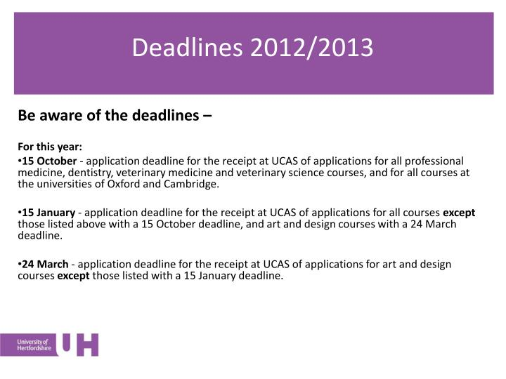 Deadlines 2012/2013