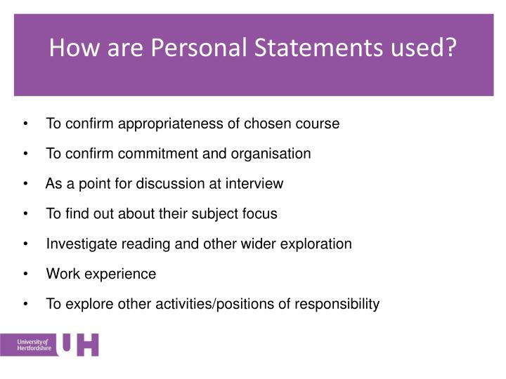 How are Personal Statements used?