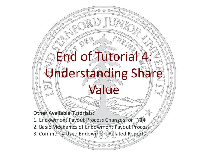 End of Tutorial 4: Understanding Share Value