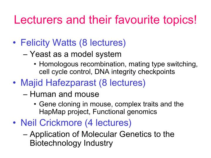 Lecturers and their favourite topics!