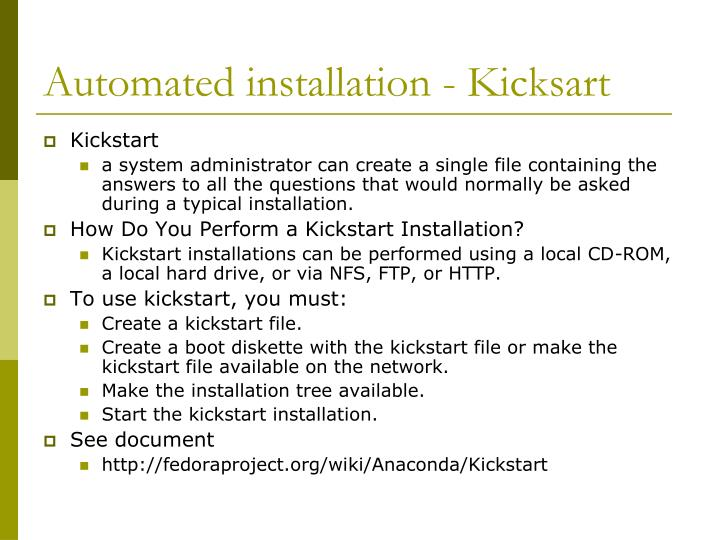 Automated installation - Kicksart