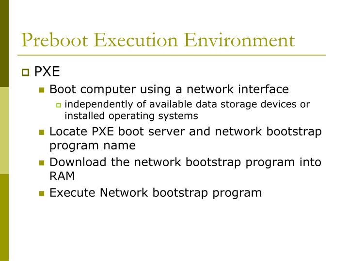 Preboot Execution Environment