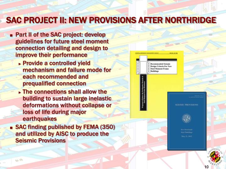 SAC PROJECT II: NEW PROVISIONS AFTER NORTHRIDGE