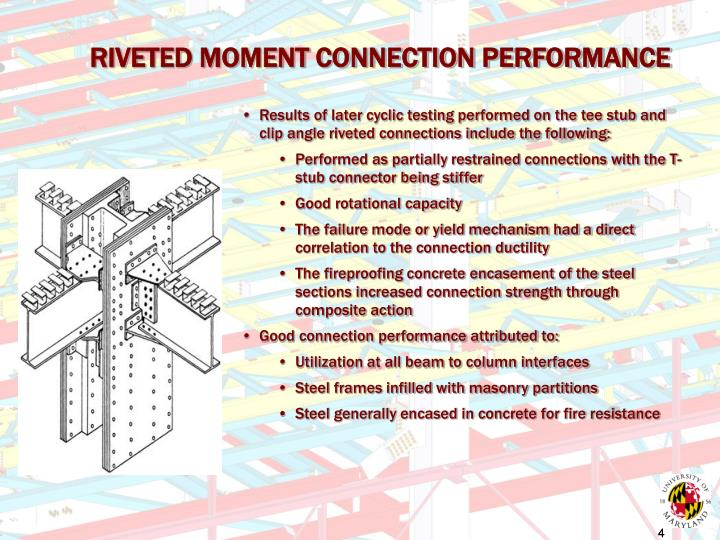 RIVETED MOMENT CONNECTION PERFORMANCE