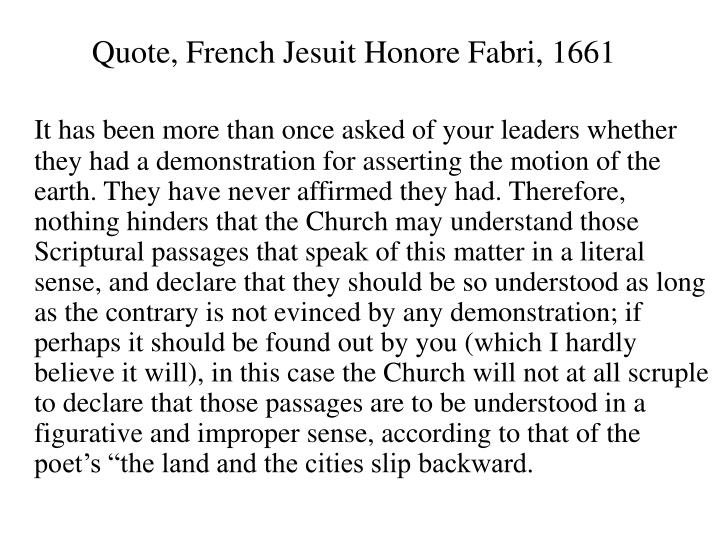 Quote, French Jesuit Honore Fabri, 1661