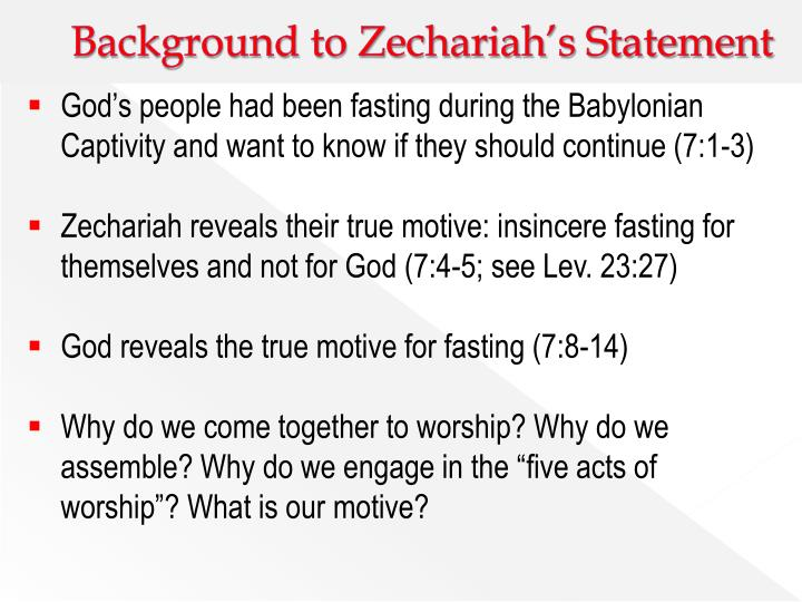 Background to Zechariah's Statement
