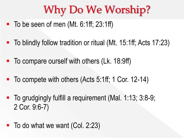 Why Do We Worship?