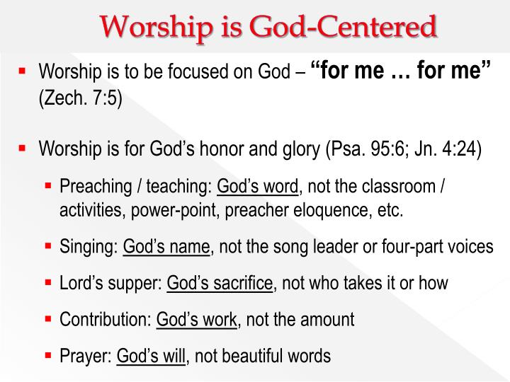 Worship is God-Centered